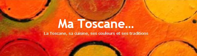 Ma Toscane…